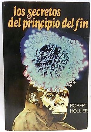 Los secretos del Principio del fin: Hollier, Robert