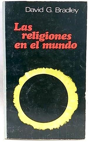 Las religiones en el mundo: G. Bradley, David