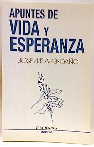Apuntes de vida y esperanza: Avendaño Perea, José