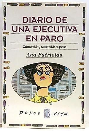 Diario de una ejecutiva en paro: Puértolas, Ana
