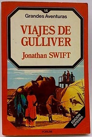 Viajes de Gulliver, los: Swift, Jonathan