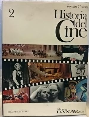 Historia del Cine. Tomo 2: Gubern Bernard, Román