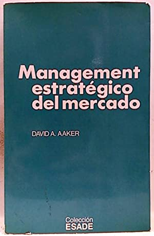 Management estratégico del mercado: Aaker, David A.
