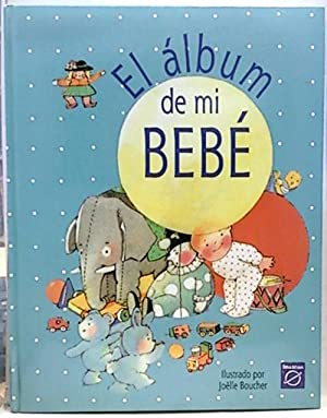 El albúm de mi bebe: Ilut. Joëlle Boucher
