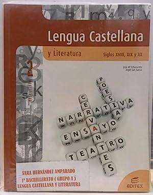 Lengua castellana y literatura, siglos XVIII, XIX: Echazarreta Arzac, José