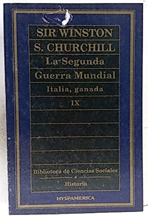La segunda guerra mundial IX. Italia, ganada: Churchill, Winston Leonard