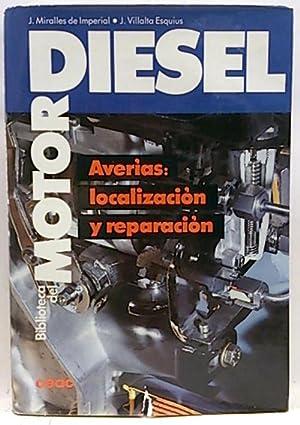 Biblioteca del motor Diesel. Localización y reparación: Miralles de Imperial,