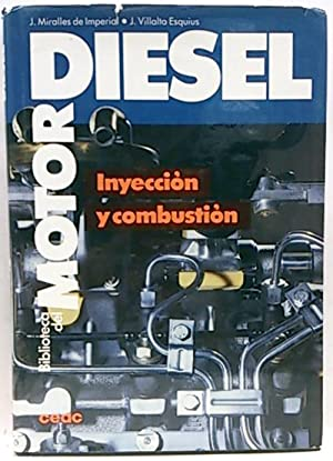 Biblioteca del Motor Diesel. Inyección y combustión: Miralles de Imperial,