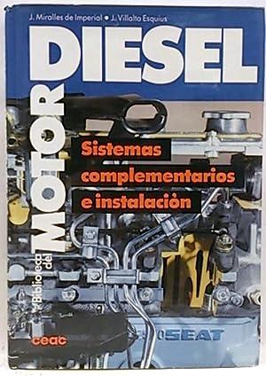 Biblioteca del Motor Diesel. Sistemas complementarios e: Miralles de Imperial,