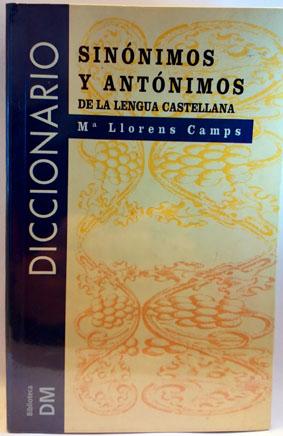 Diccionario de sinónimos y antónimos: Llorens, M. J.
