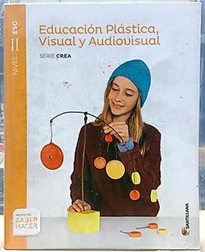 Educación plástica, visual y audiovisual. Nivel II: Ferrer Signes, Celia;
