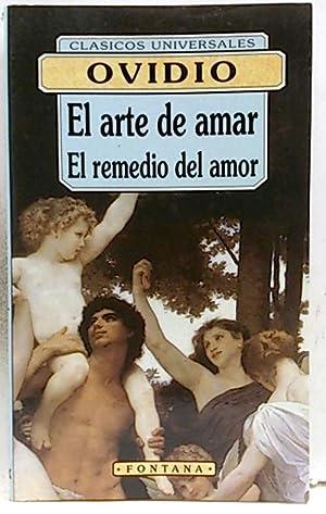El arte de amar -El remedio del: Ovidio Nasón, Publio
