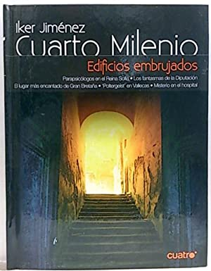 Cuarto Milenio, 2. Edificios embrujados: Jiménez Elizari, Iker