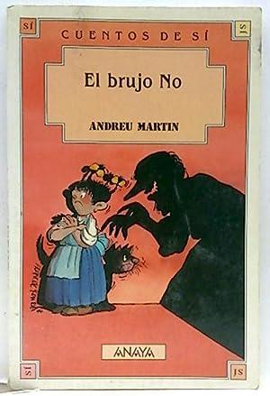 El brujo No: Martín, Andreu
