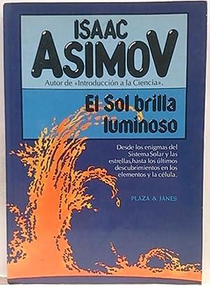 El sol brilla luminoso: Asimov, Isaac