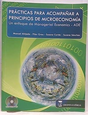 Prácticas para acompañar a principios de microeconomica: Ahijado, Manuel; Grau,