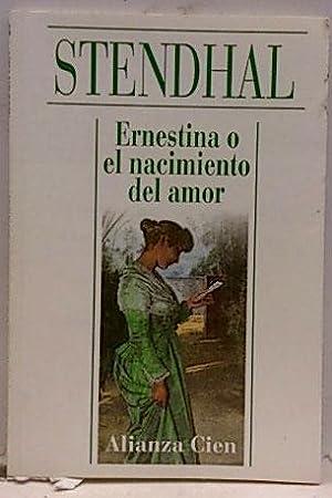 Ernestina o El nacimiento del amor: Stendhal