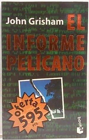 El informe Pelícano: Grisham, John