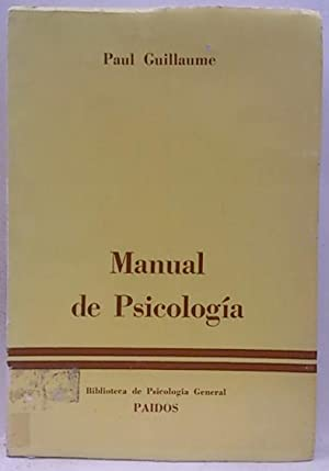 manual de Psicología, vol.2: Guillaume, Paul