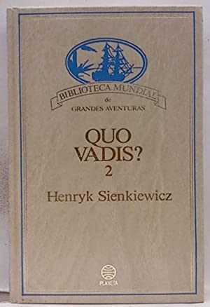 Quo Vadis. (Tomo 2): Sienkiewicz, Henryk