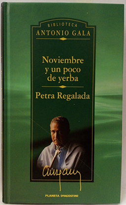 Noviembre y un poco de yerba -Petra: Gala, Antonio