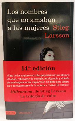Los hombres que no amaban a las: Larsson, Stieg (1952-2004)