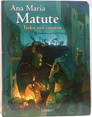 Todos mis cuentos: Matute, Ana María;