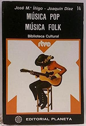 Música pop, música folk: Íñigo, José María