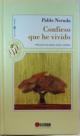 Confieso que he vivido: Neruda, Pablo