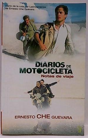 Diarios de motocicleta: notas de viaje: Guevara, Ernesto