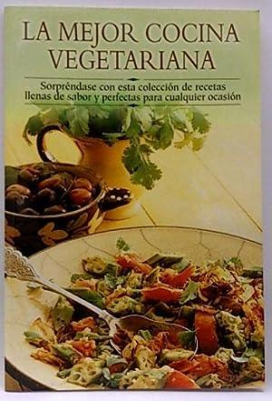La mejor cocina vegetariana: Annes Publishing Limited