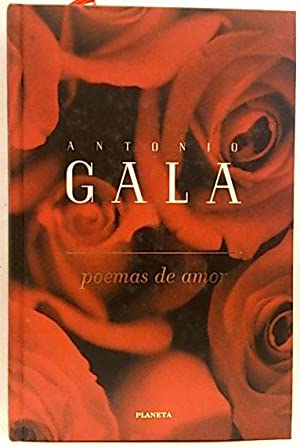 Poemas de amor: Gala, Antonio