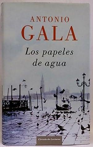 Los papeles de agua: Gala, Antonio (1936-