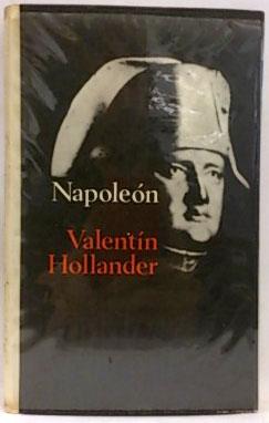 Napoleón: Hollander, Valentín