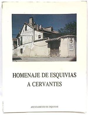 Homenaje de Esquivias a Cervantes: Varios Autores; Sánchez,