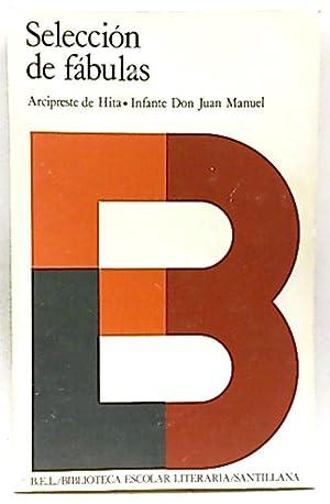 Selección de fábulas: Ruiz, Juan; Juan Manuel
