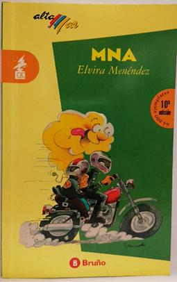 MNA: (Mermelada de Naranja Amarga): Menéndez, Elvira