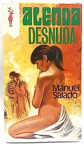 Alenda Desnuda (36 actos de una adolescente): Salado, Manuel