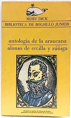 Antología de la Araucana: Ercilla y Zúñiga,