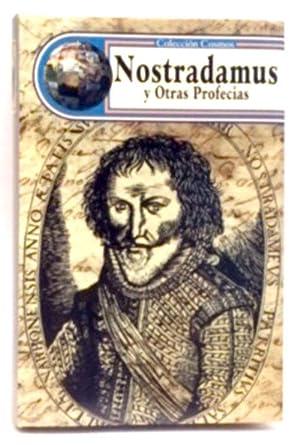 Nostradamus y otras profecías: Guirao, P.
