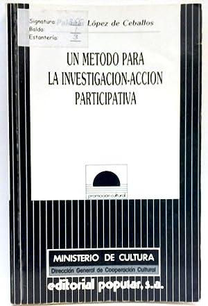 Un método para la investigación-acción participativa: López de Ceballos,
