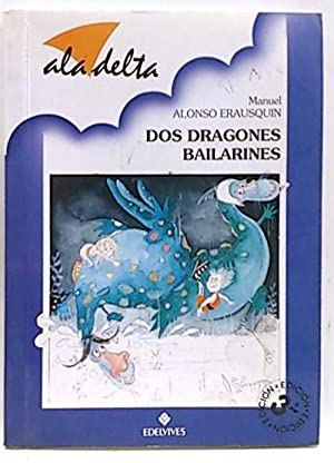 Dos dragones bailarines: Alonso Erausquin, Manuel