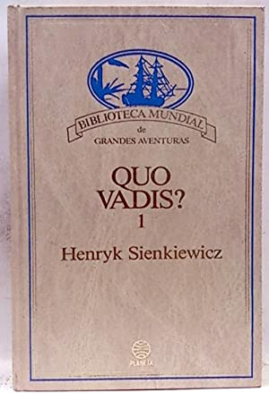 Quo Vadis. (Tomo 1): Sienkiewicz, Henryk