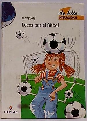 Locos por el fútbol: Joly, Fanny