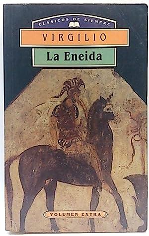 Eneida, la: Virgilio Marón, Publio