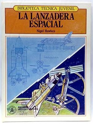 Lanzadera espacial, la: Hawkes, Nigel