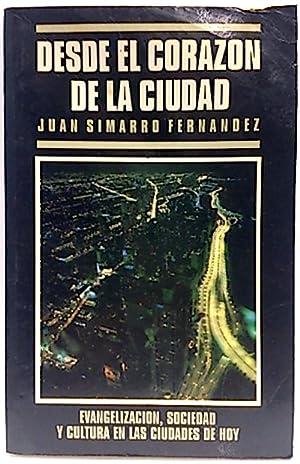 Desde el corazón de la ciudad: Simarro Fernández, Juan