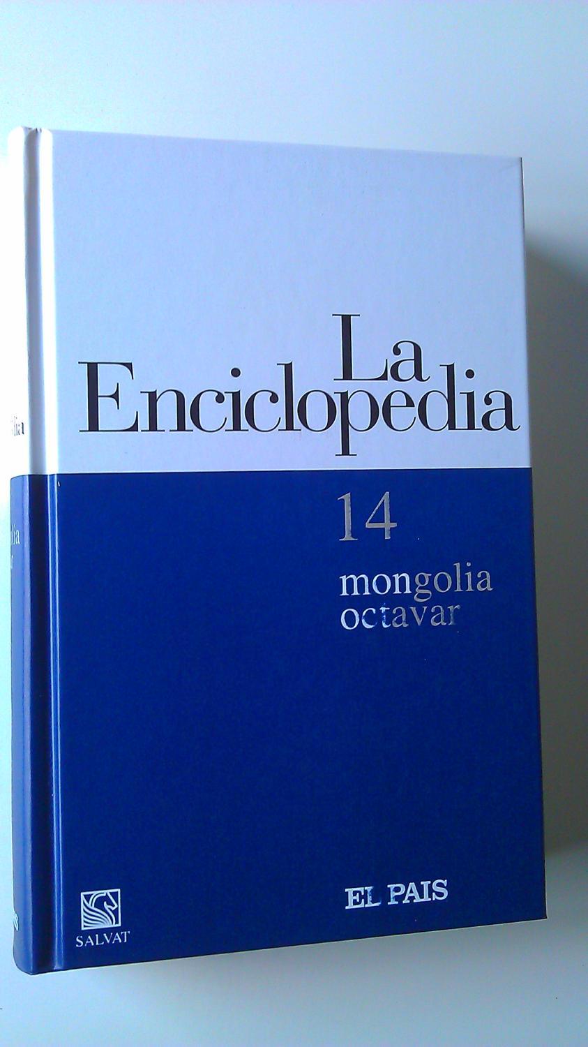 La Enciclopedia : 14 Mongolia / Octavar - Varios Autores