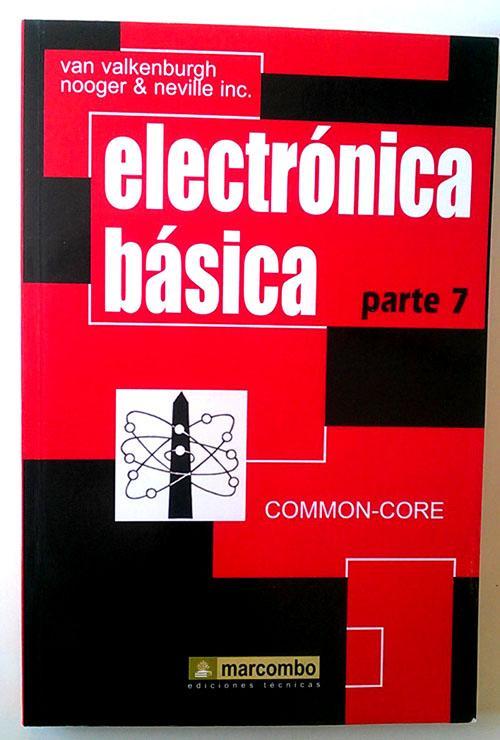 Electronica basica VII - Valkenburgh, Nooger/Valkenburgh, Neville