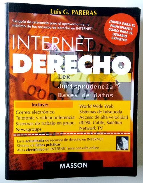 Internet y derecho - Pareras, Luis G.
